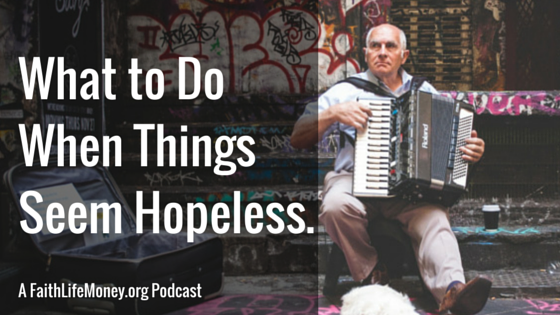 What to do when hopeless