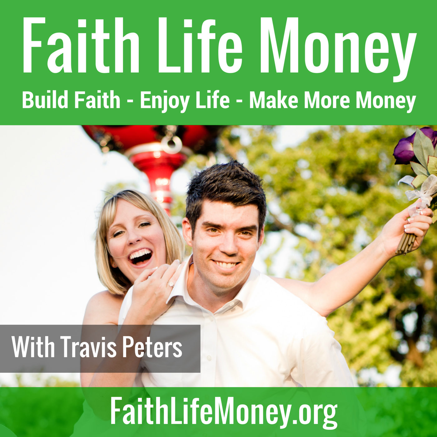 The Faith Life Money Podcast
